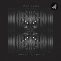 Purchase Mad Zach - Quantum Shock