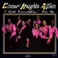 Purchase Crown Heights Affair - I Got Somethin' For Ya