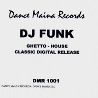 Purchase Dj Funk - Ghetto House