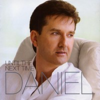 Purchase Daniel O'Donnell - Until The Next Time