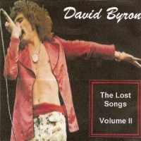 Purchase David Byron - The Lost Songs Volume II