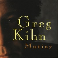 Purchase Greg Kihn - Mutiny