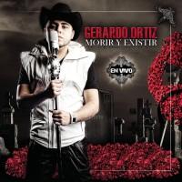 Purchase Gerardo Ortiz - Morir Y Existir En Vivo