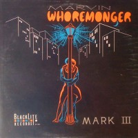 Purchase Marvin Whoremonger - Mark III (Vinyl)