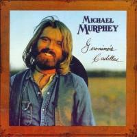 Purchase Michael Murphey - Geronimo's Cadillac (Remastered 2004)