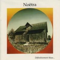Purchase Noetra - Definitivement Bleus