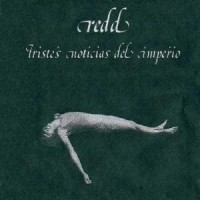 Purchase Redd - Tristes Noticias Del Imperio (Reissued 2009)