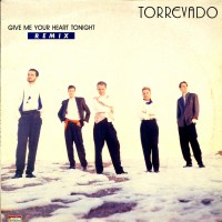 Purchase Torrevado - Give Me Your Heart Tonight (VLS)