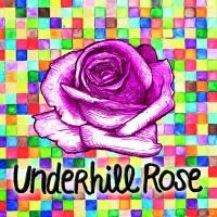 Purchase Underhill Rose - Underhill Rose