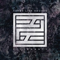 Purchase Hands Like Houses - Dissonants
