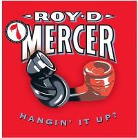Purchase Roy D. Mercer - How Big'a Boy Are Ya? Vol. 7: Hangin' It Up