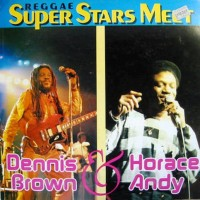 Purchase Dennis Brown - Reggae Superstars Meet (With Horace Andy) (Vinyl)