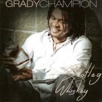 Purchase Grady Champion - Bootleg Whiskey
