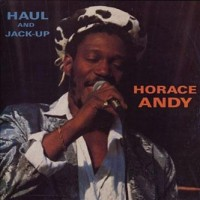 Purchase Horace Andy - Haul And Jack Up (Vinyl)