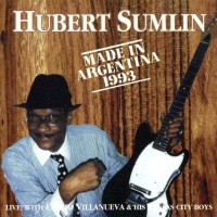 Purchase Hubert Sumlin - Made In Argentina