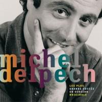 Purchase Michel Delpech - Les Plus Grands Succes En Version Originale