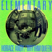 Purchase Rythm Queen - Elementary (With Horace Andy) (Vinyl)