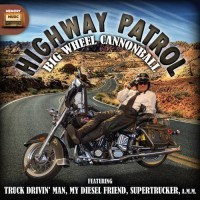Purchase Big Wheel Cannonball - Highway Patrol