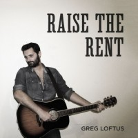 Purchase Greg Loftus - Raise The Rent