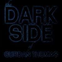 Purchase Gurdan Thomas - The Dark Side Of Gurdan Thomas