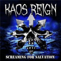 Purchase Kaos Reign - Screaming For Salvation