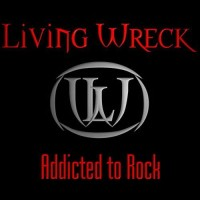 Purchase Living Wreck - Addicted To Rock