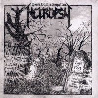 Purchase Necropsy - Tomb Of The Forgotten: The Complete Demo Recordings CD2
