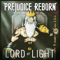 Purchase Prejudice Reborn - Lord Of Light