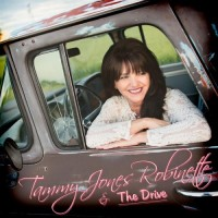 Purchase Tammy Jones Robinette & The Drive - Tammy Jones Robinette: The Drive