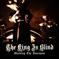 Purchase The King Is Blind - Bleeding The Ascension (EP)