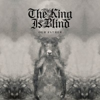 Purchase The King Is Blind - Our Father
