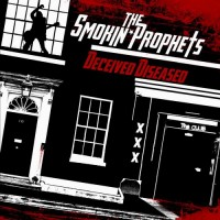 Purchase The Smokin' Prophets - Deceived Diseased
