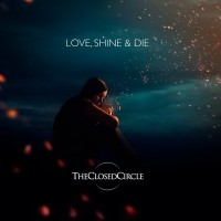 Purchase Theclosedcircle - Love, Shine & Die