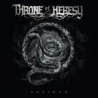 Purchase Throne Of Heresy - Antioch