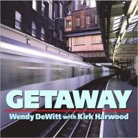 Purchase Wendy Dewitt & Kirk Harwood - Getaway