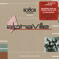 Purchase Alphaville - SO8Os Presents Alphaville (Curated By Blank & Jones) CD1