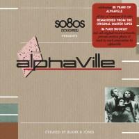 Purchase Alphaville - SO8Os Presents Alphaville (Curated By Blank & Jones) CD3