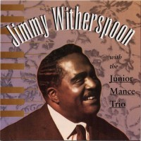 Purchase Jimmy Witherspoon - With The Junior Mance Trio