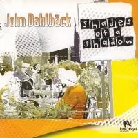 Purchase John Dahlback - Shades Of A Shadow