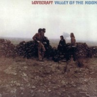 Purchase Lovecraft - Valley Of The Moon (Vinyl)