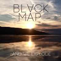 Purchase Black Map - …And We Explode