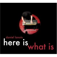 Purchase Daniel Lanois - Here Is What Is