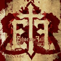 Purchase Echoes The Fall - Bloodline