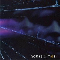 Purchase House Of Not - The Walkabout Of A. Nexter Niode: Part 1 - Off The Path