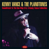 Purchase Kenny Vance - Soundtrack To The Doo Wop Era: A Kenny Vance Collection (Feat. The Planotones)
