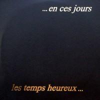 Purchase Les Temps Heureux - En Ces Jours (Vinyl)