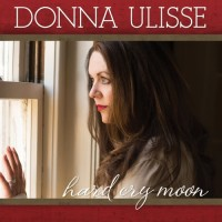 Purchase Donna Ulisse - Hard Cry Moon