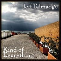 Purchase Jeff Talmadge - Kind Of Everything