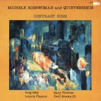 Purchase Michele Rosewoman & Quintessence - Contrast High (Vinyl)