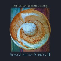 Purchase Jeff Johnson - Songs From Albion II (With Brian Dunning)